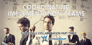 SUCCESSFUL ERP COLLABORATION – COORDINATING IMPLEMENTATION TEAMS