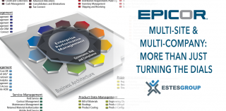 Epicor Multi-Site & Multi-Company: More than Just Turning the Dials
