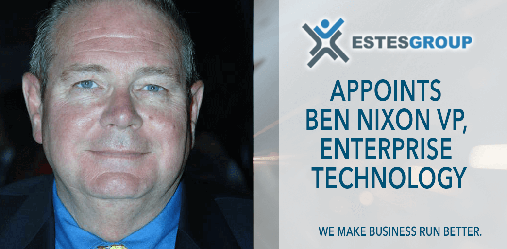 EstesGroup Appoints Ben Nixon VP, Enterprise Technology