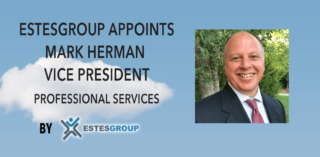 Press Release: EstesGroup Appoints Mark Herman VP, Professional Services