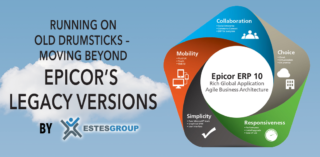 Running on Old Drumsticks – Moving Beyond Epicor's Legacy Versions
