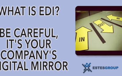 What is EDI? Be Careful, It's Your Company's Digital Mirror