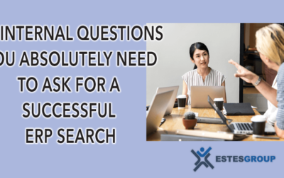 10 Internal Questions You Absolutely Need To Ask For A Successful ERP Search