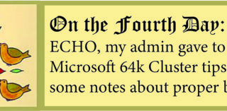 12 Days of ECHO, Fourth Day: My Admin Gave to Me Tips on SQL 64k Clusters!