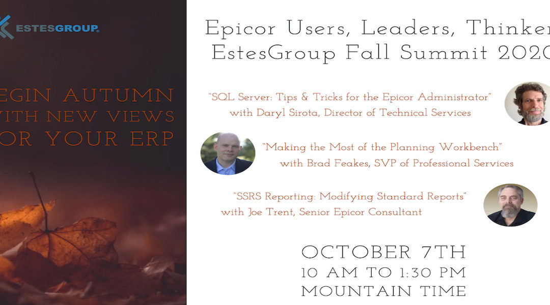 Epicor ERP Event: EstesGroup Fall Summit 2020 (Video)